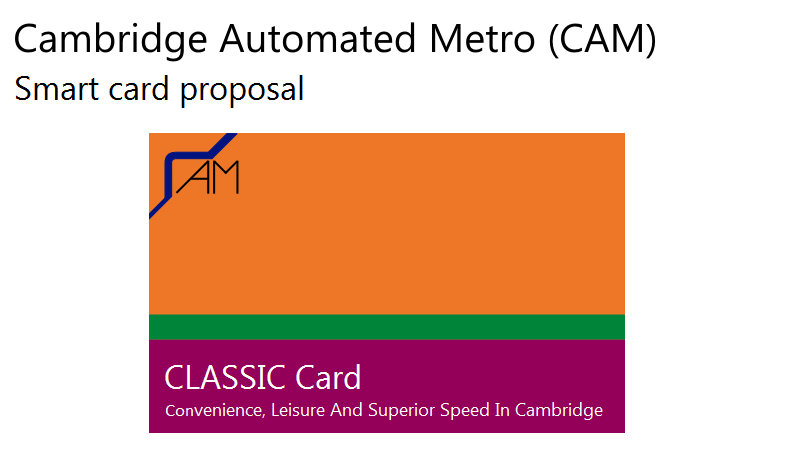 Cambridge Automated Metro Smart Card (CLASSIC - Convenience, Leisure and Superior Speed In Cambridge)